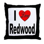 I Love Redwood Throw Pillow