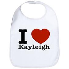 I Love Kayleigh Bib