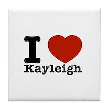 I Love Kayleigh Tile Coaster