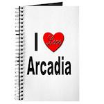 I Love Arcadia Journal