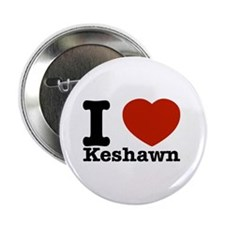 "I Love Keshawn 2.25"" Button"