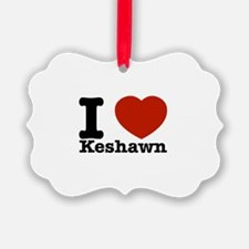 I Love Keshawn Ornament