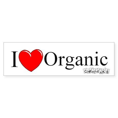 I Love Organic Bumper Sticker