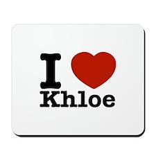 I Love Khloe Mousepad