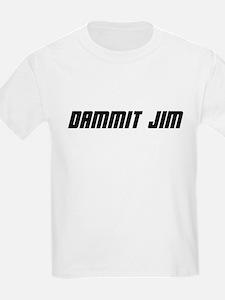 Dammit Jim! Kids T-Shirt