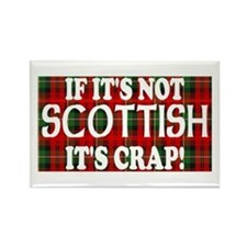 If it's not Scottish, It's Cr Rectangle Magnet