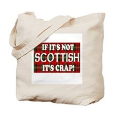 If it's not Scottish, It's Cr Tote Bag