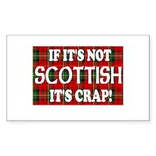 If it's not Scottish, It's Cr Sticker (Rectangular