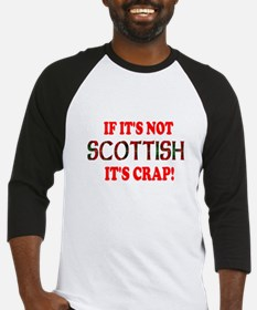 If it's not Scottish, It's Cr Baseball Jersey