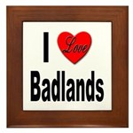 I Love Badlands Framed Tile