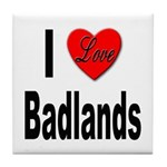 I Love Badlands Tile Coaster