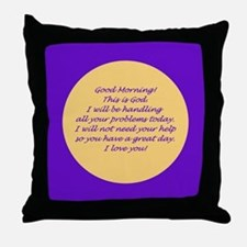 Good Morning from God Throw Pillow