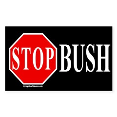 Stop Bush Rectangle Decal