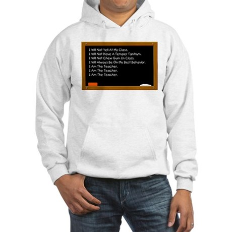 I Am The Teacher Hooded Sweatshirt