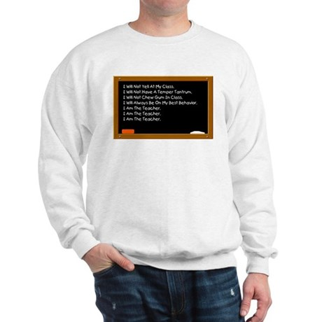 I Am The Teacher Sweatshirt