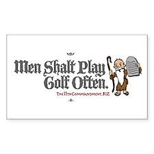 Men Shalt Play Golf Often Rectangle Decal
