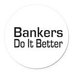 banker32.png Round Car Magnet