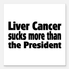 "Liver Cancer Square Car Magnet 3"" x 3"""