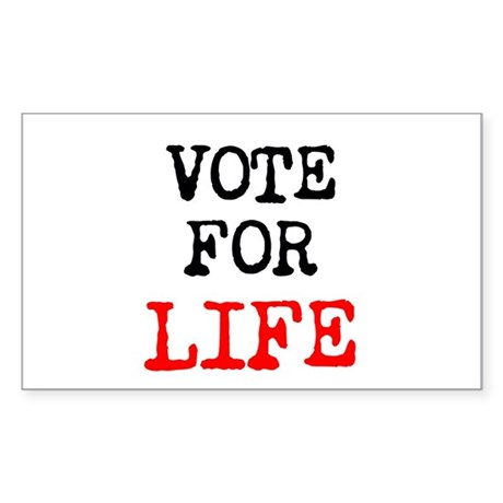 Vote for LIFE Sticker (Rectangle)