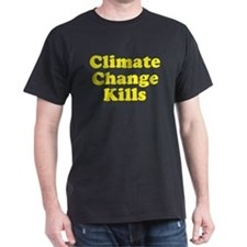 Climate Change Kills T-Shirt