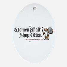 Women Shalt Shop Often Oval Ornament