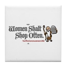 Women Shalt Shop Often Tile Coaster