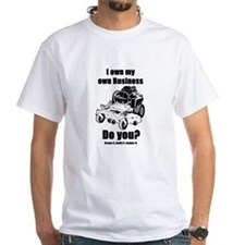 I own my own business T-Shirt