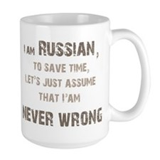 Russians Never Wrong! Mug