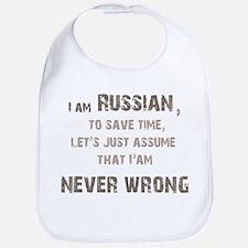 Russians Never Wrong! Bib