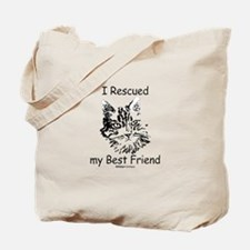 Paws4Critters I Rescued My Best Friend Tote Bag