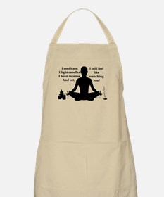 I meditate yet I... Apron