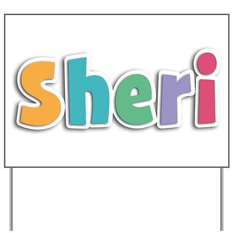 Sheri Yard Sign