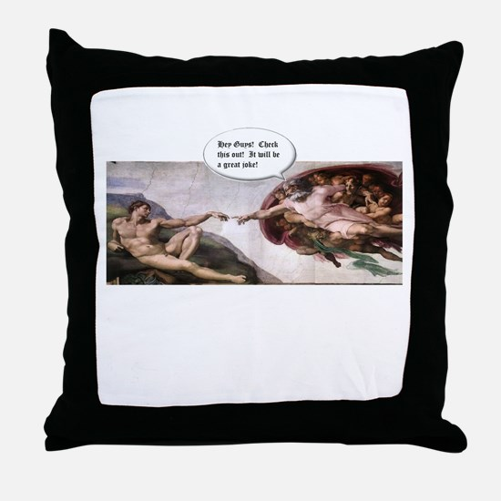 Great Joke Throw Pillow