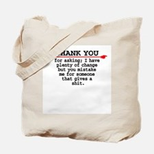 Thank You For Asking -  Tote Bag