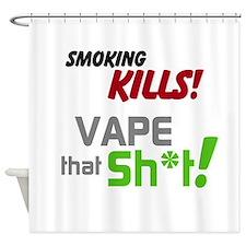 Vape that Sh*t Shower Curtain