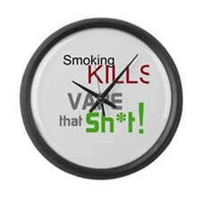 Vape that Sh*t Large Wall Clock