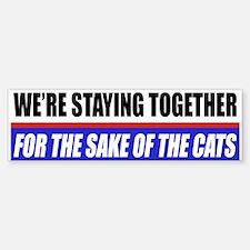 For The Sake Of The Cats Bumper Bumper Bumper Sticker