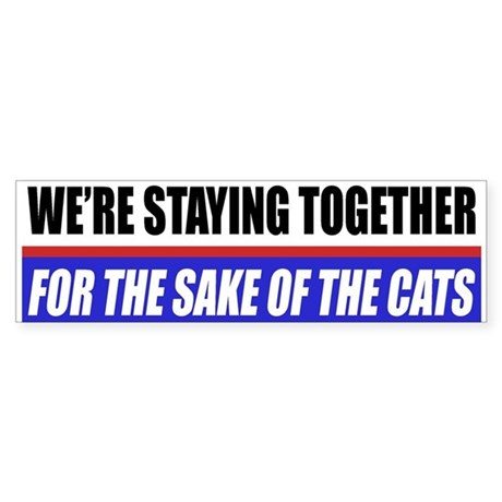 For The Sake Of The Cats Bumper Sticker
