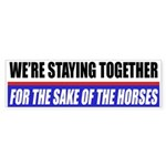 For The Sake Of The Horses Bumper Sticker