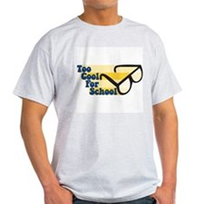 Too Cool For School Ash Grey T-Shirt