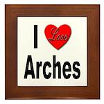 I Love Arches Framed Tile