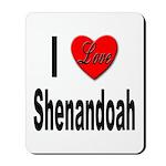 I Love Shenandoah Mousepad