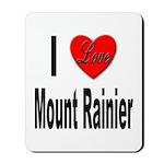 I Love Mount Rainier Mousepad