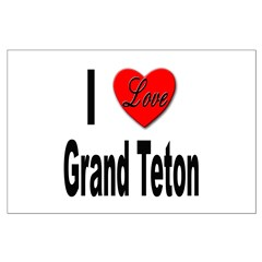 I Love Grand Teton Posters