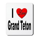 I Love Grand Teton Mousepad