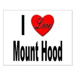 I Love Mount Hood Small Poster