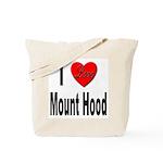 I Love Mount Hood Tote Bag