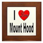 I Love Mount Hood Framed Tile