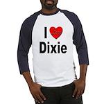 I Love Dixie (Front) Baseball Jersey