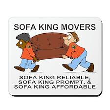 Sofa King Movers<BR> Mousepad